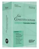 Leis Constitucionais Comentadas e Anotadas - Nery Advogados