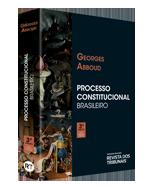 Processo Constitucional Brasileiro 3ºedição - Nery Advogados